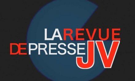 [Podcast] La revue de presse JV